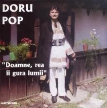 Doamne,rea ii gura lumii - de Doru Pop