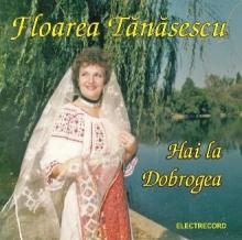 Hai la Dobrogea - de Floarea Tanasescu