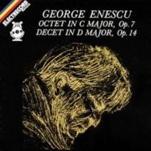 Octet in C major ,op 7 / Decet in D major ,op 14 - de George Enescu