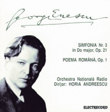 Simfonia nr 3 in Do major ,op 21 / Poema Romana ,op 1 - de George Enescu