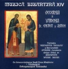 Vecernia si Utrenia Sf. Epictet si Astion - de Muzica Bizantina vol 14