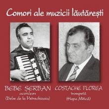 Bebe Serban si Costache Florea - de Comori ale muzicii lautaresti