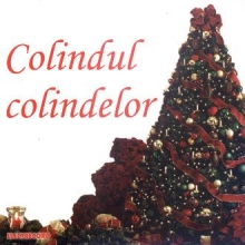 Colindul colindelor - de Various